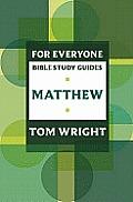 For Everyone Bible Study Guide: Matthew