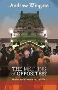Meeting of Opposites: Hindus and Christians in the West