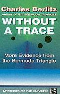Without a Trace: More Evidence From the Bermuda Triangle