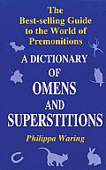 Dictionary Of Omens & Superstitions