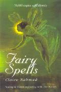 Fairy Spells Seeing & Communicating with the Fairies
