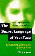 Secret Language of Your Face: Ancient Chinese Art of Siang Mien