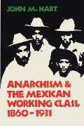 Anarchism & The Mexican Working Class 18