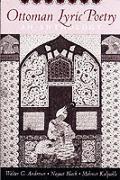 Ottoman Lyric Poetry An Anthology