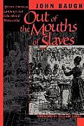 Out of the Mouths of Slaves African American Language & Educational Malpractice
