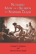 Notable Men and Women of Spanish Texas