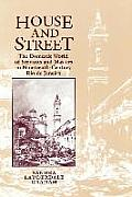 House & Street The Domestic World of Servants & Masters in Nineteenth Century Rio de Janeiro