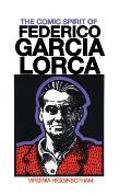 The Comic Spirit of Federico Garcia Lorca
