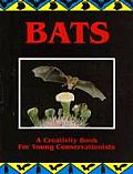 Bats A Creativity Book for Young Conservationists