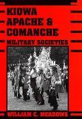 Kiowa Apache & Comanche Military Societies