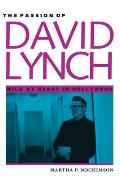 The Passion of David Lynch: Wild at Heart in Hollywood