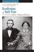 Recollections of Early Texas: Memoirs of John Holland Jenkins