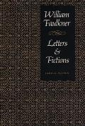 William Faulkner Letters & Fictions