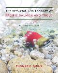 Behavior & Ecology of Pacific Salmon & Trout