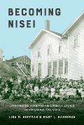 Becoming Nisei: Japanese American Urban Lives in Prewar Tacoma