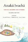 Anak? Iwach?: Yakama Legends and Stories