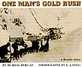 One Mans Gold Rush