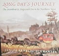 Long Days Journey The Steamboat & Stagecoach Era in the Northern West
