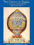 Genesis of Flight The Aeronautical History Collection of Colonel Richard Gimbel