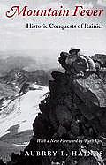 Mountain Fever: Historic Conquests of Rainier