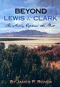 Beyond Lewis & Clark