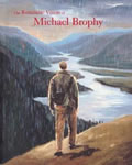 Romantic Vision Of Michael Brophy