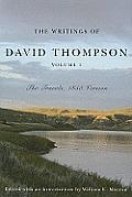 Writings Of David Thompson Volume 1 Travels