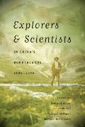 Explorers & Scientists in China's Borderlands, 1880-1950