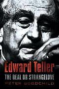 Edward Teller the Real DR Strangelove