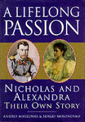 Lifelong Passion Nicholas & Alexandra Th