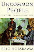 Uncommon People Resistance Rebellion &
