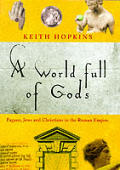 World Full Of Gods Pagans Jews & Christi