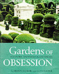 Gardens Of Obsession