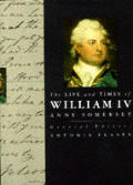 Life & Times Of William Iv