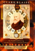 Time Lord Sir Sandford Fleming & The