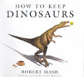How To Keep Dinosaurs White Cover