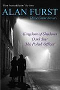 Three Great Novels Kingdom of Shadows Dark Star the Polish Officer