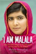 I Am Malala: The Girl Who Stood up for Education & Was Shot by the Taliban