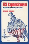 U S Expansionism Imperialist Urge In The