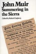 John Muir Summering In The Sierra