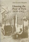 Housing the Poor of Paris