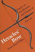 Heracles Bow Essays On The Rhetoric & Po