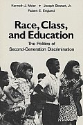 Race, Class, and Education: The Politics of Second-Generation Discrimination
