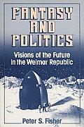 Fantasy & Politics Visions Of The Future