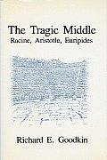 Tragic Middle Racine Aristotle Euripides