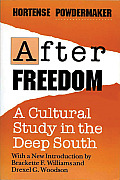 After Freedom: A Cultural Study in the Deep South