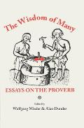 Wisdom of Many: Essays on the Proverb