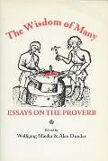 Wisdom Of Many Essays On The Proverb