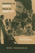 Fragments of Death, Fables of Identity: An Athenian Anthropography