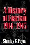 History of Fascism 1914 1945